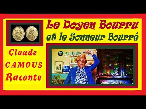 Le Doyen Bourru et le Sonneur Bourré : « Claude Camous Raconte » une étonnante rencontre…