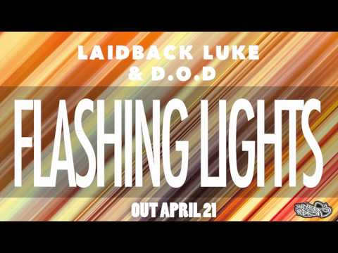 Laidback Luke & D.O.D - Flashing Lights (Audio)