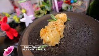 Video Chef's Table - Singkong Keju Ala Chef's Table MP3, 3GP, MP4, WEBM, AVI, FLV November 2017