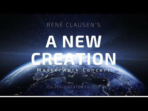A New Creation - René Clausen - Culver-Stockton College
