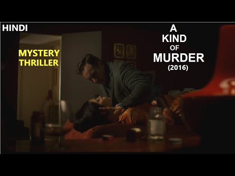 A Kind Of Murder (2016) Movie Explained in Hindi | Web Series Story Xpert