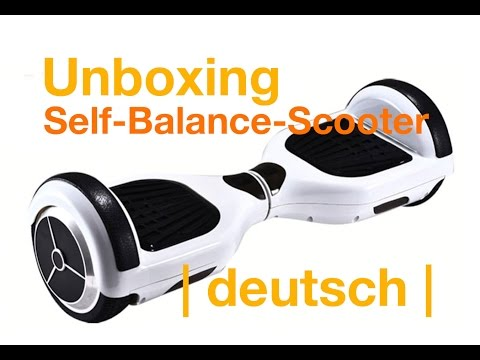 Self Balance Scooter Unboxing | deutsch | Hoverboard | MatinDeepunkt