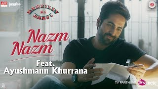 Presenting the video of Nazm Nazm feat. Ayushmann Khurrana from the film 'Bareilly Ki Barfi'.Song - Nazm Nazm feat. Ayushmann KhurranaSinger - Ayushmann KhurranaMusic - ArkoLyricist - ArkoDirected By: Ashwiny Iyer TiwariProduction House: Junglee Pictures & BR Studios  Produced By: Vineet Jain, Renu Ravi ChopraCo-produced By: Priti Shahani Music on Zee Music CompanySet Nazm Nazm Feat Ayushmann Khurrana as your caller tune - SMS BKBR6 To 57575Airtel Subscribers Dial 5432116321348Vodafone Subscribers Dial 5379748627Idea Subscribers Dial 567899748627Reliance Subscribers SMS CT 9748627 to 51234BSNL (South / East) Subscribers SMS BT 9748627 to 56700BSNL (North / West) Subscribers SMS BT 6800810 to 56700Aircel Subscribers SMS DT 6800810 to 53000Connect with us on :Twitter - https://www.twitter.com/ZeeMusicCompanyFacebook - https://www.facebook.com/zeemusiccompanyYouTube - http://bit.ly/TYZMC