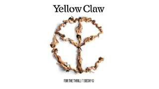 Video Yellow Claw - For The Thrill Ft. Becky G MP3, 3GP, MP4, WEBM, AVI, FLV Agustus 2018