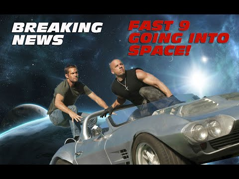 Fast 9 Going Into Space - BREAKING NEWS