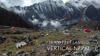 Vertical Nepal Day 5: Langju 15,400 ft