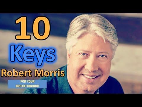 Robert Morris (2020) 🔥 - 10 Keys For Your Breakthrough