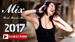 Best Songs Mix 2017 Popular Songs New Billboad Top Music Chart 2017