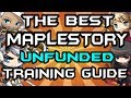 Best Maplestory 1-250 All Jobs Unfunded Training Guide (Rising Heros Update Summer 2014)