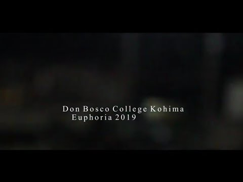 Don Bosco College Kohima Euphoria 2019
