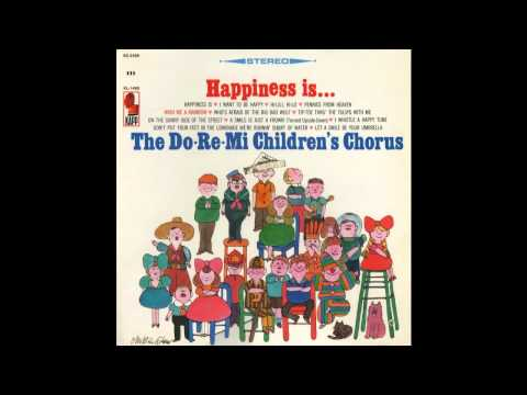 Dondi choir - From the Kapp LP Happiness Is..., released in 1966. Arranged and Conducted by Marty Gold.