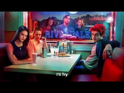 Riverdale Cast - I'll Try | Riverdale 1x06 Music [HD]