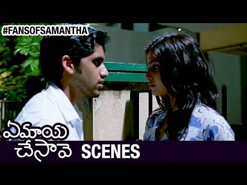 Ye maya chesave - this scene is the best one to watch samantha's emotional expressions.