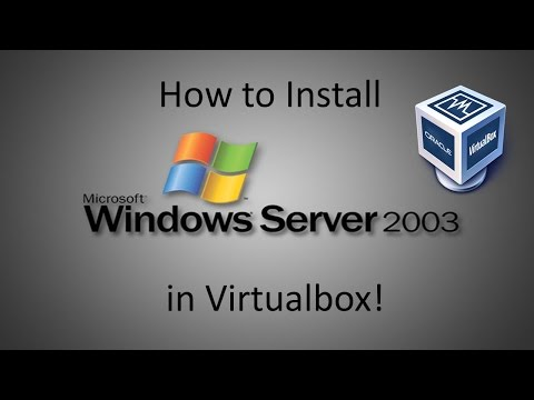 Windows Server 2003 - Installation in Virtualbox