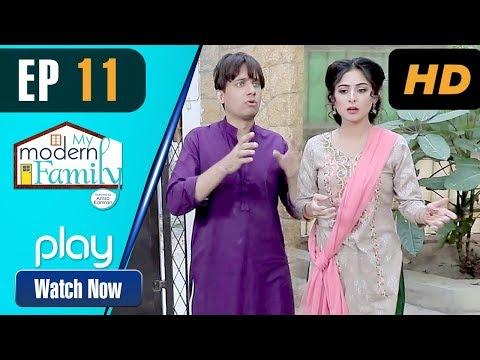 My Modern Family - Episode 11 | Play Tv Dramas | Sajid Shah, Irfan Motiwala | Pakistani Drama