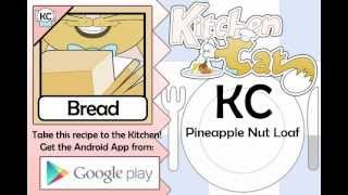 KC Pineapple Nut Loaf YouTube video