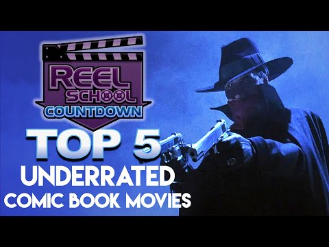 Top 5 Underrated Comic Book Films