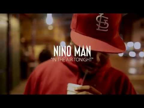 Nino Man - In The Air Tonight (Dir. By @BenjiFilmz)