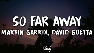 Martin Garrix & David Guetta - So Far Away (Lyrics) (ft. Jamie Scott & Romy Dya)