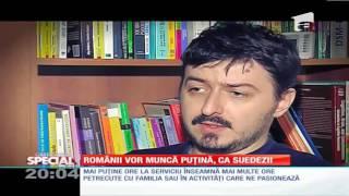 Antena 1 - Romanii vor munca putina, ca suedezii