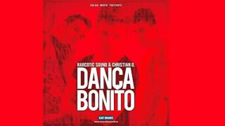 Narcotic Sound and Christian D - Danca Bonito (Radio Edit)