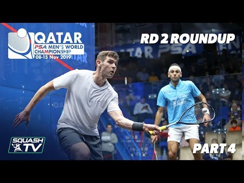 Squash: PSA Men's World Champs 2019-20 - Rd 2 Roundup [Pt.4]