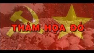 Thảm Họa Đỏ - Bộ Mặt Thật Đảng Cộng Sản Việt Nam - 2015  - Official Trailer