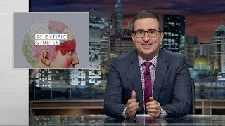 Scientific Studies: Last Week Tonight with John Oliver (HBO)