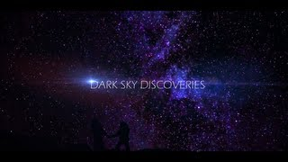 Dark Sky Discoveries