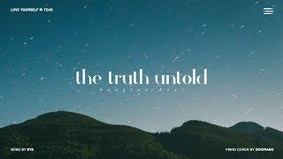 Video BTS (방탄소년단) - 전하지 못한 진심 (The Truth Untold) Piano Cover MP3, 3GP, MP4, WEBM, AVI, FLV Juli 2018