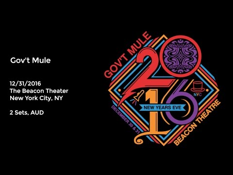 Gov't Mule Live at the Beacon Theater - 12/31/2016 Full Show AUD