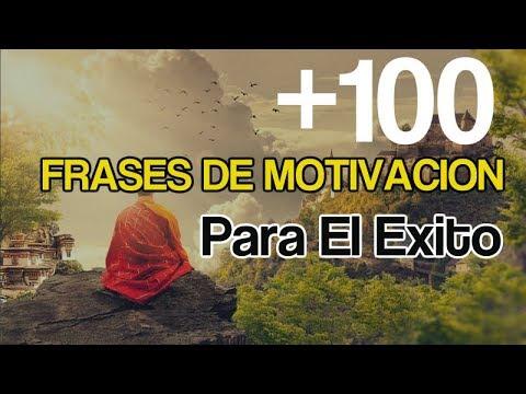 + 100 Frases De Motivación Para El Exito