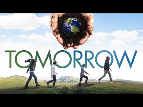 Tomorrow - Official Trailer