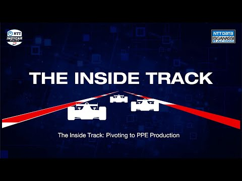 The Inside Track: Pivoting to PPE Production