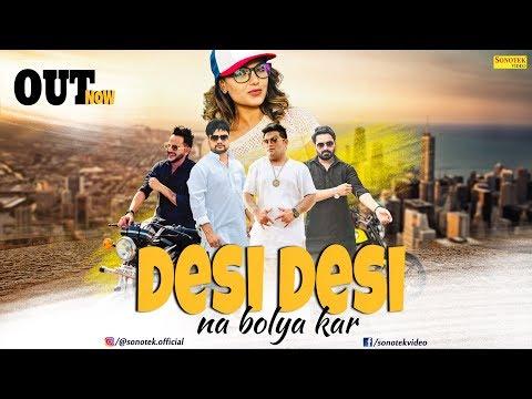Video Desi Desi Na Bolya Kar | MD KD | Raju Punjabi | Vicky Kajla | New Haryanvi Song 2018 | Sonotek download in MP3, 3GP, MP4, WEBM, AVI, FLV January 2017
