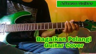 Bagaikan pelangi guitar cover