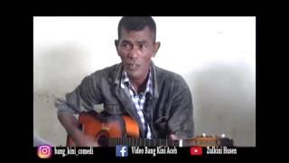 Lagu aceh hanntuha le  Udin Kapaloe