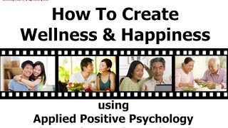 Creating Happiness & Wellness Workshop Talk