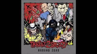 Video Threat 2 Society - Ground Zero 2016 (Full EP) MP3, 3GP, MP4, WEBM, AVI, FLV November 2018