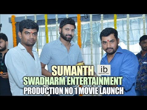 Sumanth – Swadharm entertainment production No 1 movie launch