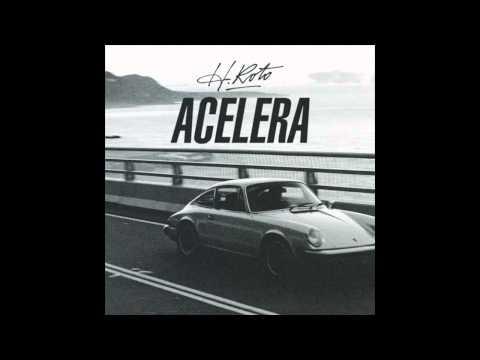 """H Roto libera un nuevo single inédito: """"Acelera"""""""