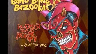 Nonton Bang Bang Bazooka - RedHot & Horny Film Subtitle Indonesia Streaming Movie Download