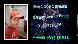 Nhạc Sống Khmer DJ Remix nonstop 2015 -2016 ( version 1), nhac khmer, nhac khmer hay, nhac khmer 2015