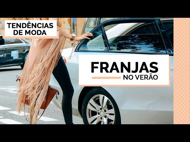 FRANJAS - TENDÊNCIAS DE VERÃO 2019 | MARI FLOR - Closet da Mari