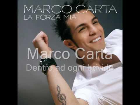 , title : 'Marco Carta - Dentro ad ogni brivido VS. Meg - Simbiosi'