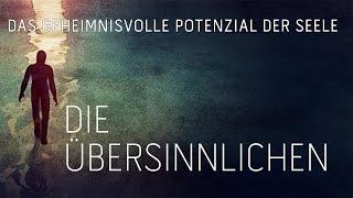 """Cinema/Documentation """"DIE ÜBERSINNLICHEN"""", Germany 2015 (Trailer to movie"""
