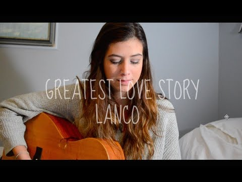 Video Greatest Love Story LANCO | Robyn Ottolini Cover download in MP3, 3GP, MP4, WEBM, AVI, FLV January 2017