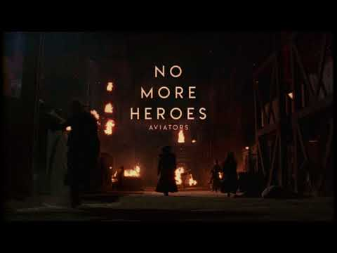 Aviators - No More Heroes (Dark Alternative) (видео)
