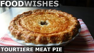 Tourtiere - Holiday Meat Pie - Food Wishes by Food Wishes