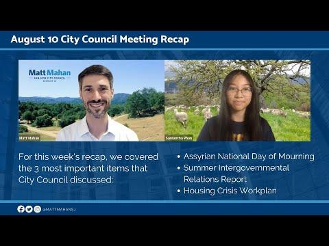 Aug 10 2021 San Jose City Council Meeting Recap